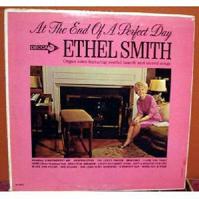 "ETHEL SMITH ""AT THE END OF A PERFECT DAY"""