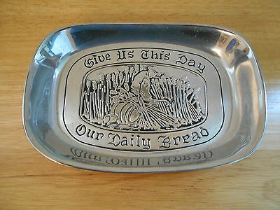 Wilton Pewter Bread Plate Dish GIVE US THIS DAY OUR DAILY BREAD MOUNT JOY PA USA