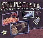 Postcards from Pluto : A Tour of the Solar System by Loreen Leedy (2006,...