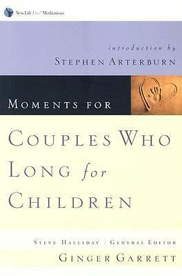 Moments for Couples Who Long for Children (New Life Live! Meditations) by Ginge