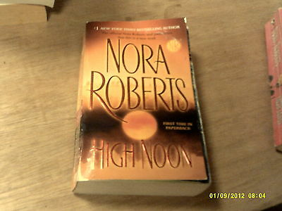 High Noon  by Nora Roberts   2008   (r)