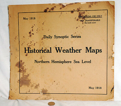 US Army Air Force May 1918 Historical Weather Maps Northern Hemisphere Sea Level