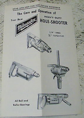 Milwaukee Care and Operations Manual for Heavy Duty Hole Shooter - Folded Once