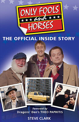 Only Fools and Horses The Official Inside Story Book