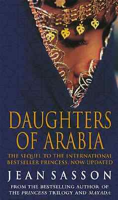 Daughters of Arabia - Paperback NEW Sasson, Jean 2004-10-01