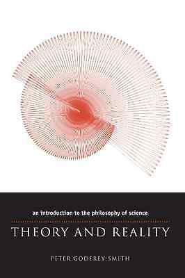Theory and Reality: An Introduction to the Philosophy o - Paperback NEW Godfrey-