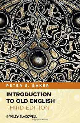 Introduction to Old English - Paperback NEW Baker, Peter S. 2012-02-17