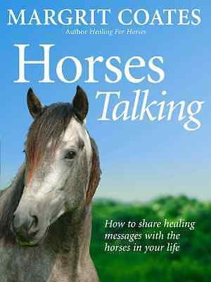 Horses Talking: How to Share Healing Messages with the  - Paperback NEW Coates,