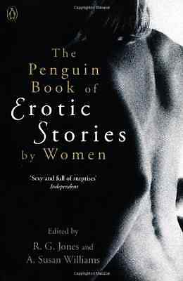 The Penguin Book of Erotic Stories By Women - Paperback NEW Dr. A. Susan Wi 2012