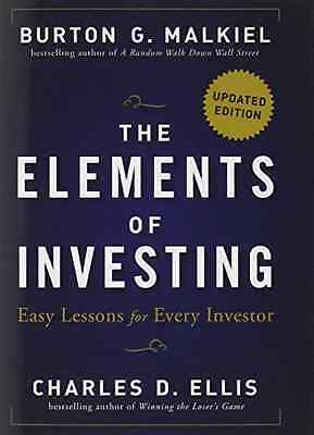 The Elements of Investing: Easy Lessons for Every Inves - Hardcover NEW Malkiel,