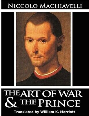 The Art of War and the Prince by Niccolò Machiavelli (2007, Paperback)