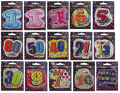 Shaped Birthday BADGES (Choice of Age) (Party/Card/Gift/Boy/Girl/Adults)