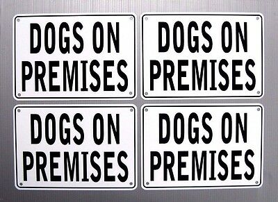 """DOGS ON PREMISES"" 10""x7"" WARNING SIGNS 4 SIGN SET, METAL, HEAVYWEIGHT ALUMINUM"