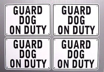 """GUARD DOG ON DUTY"" 10"" x 7"" WARNING SIGN, 4 SIGN SET,HEAVY METAL"