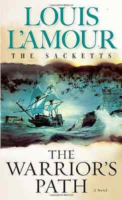 Warrior's Path (Sacketts) (Sacketts) - Mass Market Paperback NEW L'Amour, Louis