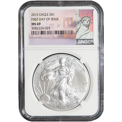 2015 $1 American Silver Eagle NGC MS69 First Day of Issue New York Label
