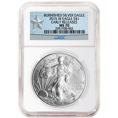 2015-W Burnished $1 American Silver Eagle NGC MS70 Early Releases WPSS ER Label