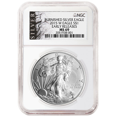 2015-W Burnished $1 American Silver Eagle NGC MS69 Early Releases ALS ER Label