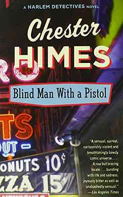Blindman with a Pistol (Vintage Crime) - Paperback NEW Himes, Chester 1998-09-01