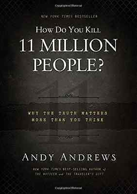 How do You Kill 11 Million People HB - Hardcover NEW Andrews Andy 2012-01-03