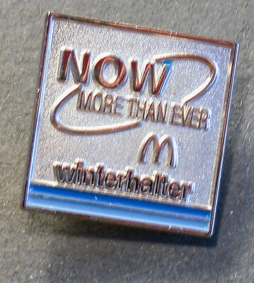 "Pin Mcdonald´s Winterhalter "" Now More Then Ever""  (An2372)"