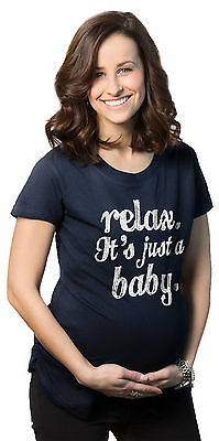 Women's Relax It's Just a Baby Maternity T Shirt Funny Pregnancy Tee
