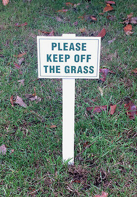 Please Keep Off The Grass Sign Mounted Onto 3mm Board With Stake