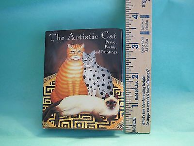 "The Artistic Cat (Mini 2 3/4"" X 3 1/4"") Book Praise Poems Paintings Perfect Gift"
