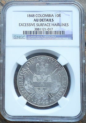 Colombia Coin 10 Reales 1848 Ngc Au Hairlines