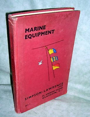 Simpson-Lawrence, Glasgow - Marine Equipment. Catalogue P. 1957.