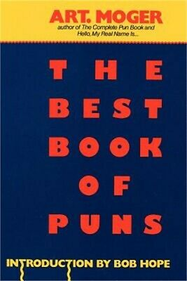 The Best Book of Puns by Art Moger and Kensington Publishing Corporation...