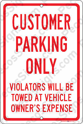 "Customer Parking Only Violators Towed 8""x12"" Alum Sign Made in USA by US Vets"
