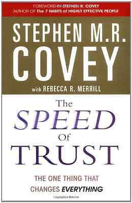 The Speed of Trust: The One Thing That Changes Everythi - Covey, Stephen  NEW Pa