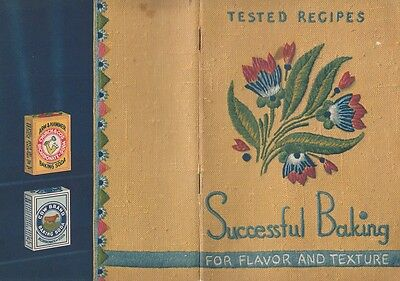 Successful Baking for Flavor and Texture 1937 Tested Recipes Arm & Hammer