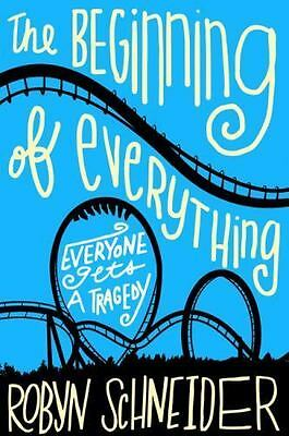 The Beginning of Everything by Robyn Schneider (2014, Paperback)