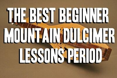 The Best Beginner Mountain Dulcimer Lessons Period. 4&3 String Tuned D(d)AD. DVD