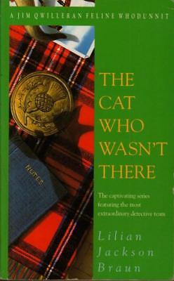 The Cat Who Wasn't There (Jim Qwilleran Feline Whodunnit)(Paperback Boo-VG