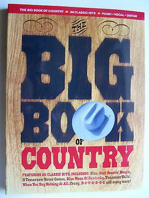 The Big Book Of Country - 65 Classics - Piano / Vocal / Guitar - Neuf -