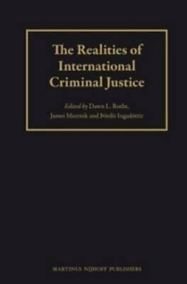 The Realities of International Criminal Justice by Brill (Hardback, 2013)
