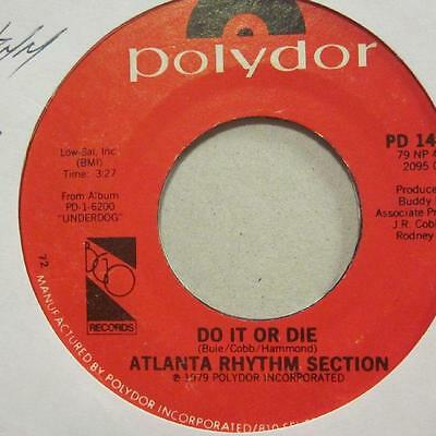 "Atlanta Rhythm Section(7"" Vinyl)Do It Or Die-Polydor-PD 14568-US-1979-Ex/Ex"