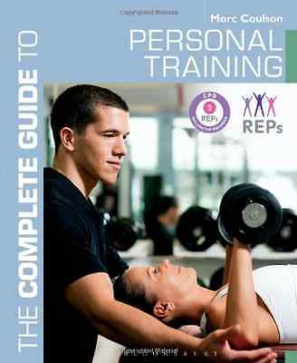 The Complete Guide to Personal Training (Complete Guide - Paperback NEW Coulson,