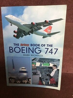 Aviation Book - The Airliner Book Of The Boeing 747