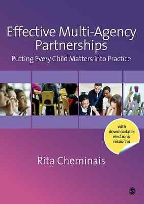 Effective Multi-Agency Partnerships: Putting Every Chil - Paperback NEW Cheminai