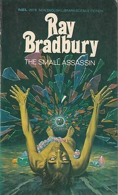 The Small Assassin : Ray Bradbury