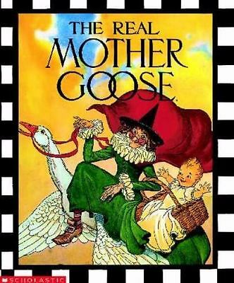 Real Mother Goose Ser.: The Real Mother Goose (1994, Hardcover)