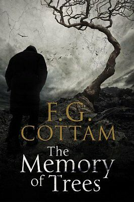 The Memory of Trees - Hardcover NEW F. G. Cottam 2013-07-18