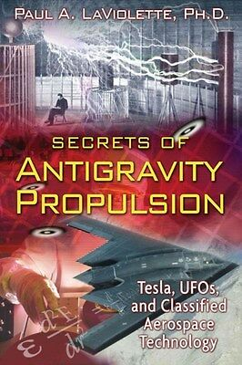 Secrets of Antigravity Propulsion 9781591430780, Paperback, BRAND NEW FREE P&H