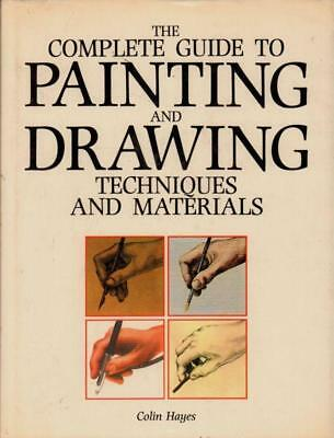 The Complete Guide To Painting And Drawing(Book)Colin Hayes-VG