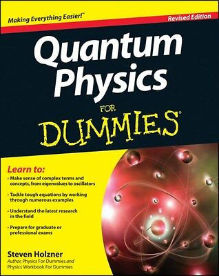 Quantum Physics For Dummies 9781118460825 by Steven Holzner, Paperback, NEW