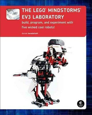 The LEGO Mindstorms EV3 Laboratory: Build, Program, and Experiment With Five...